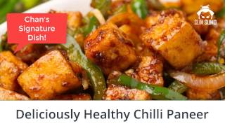 Weight Loss Recipe - Healthy Chilli Paneer - Non-Fry. Chan's Signature Dish!