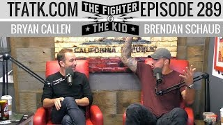 The Fighter and The Kid - Episode 289
