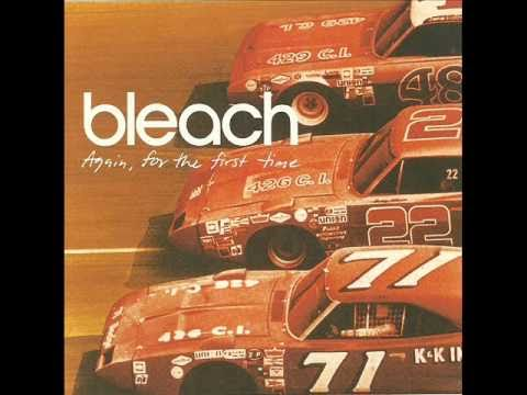 Bleach - Said A Lot