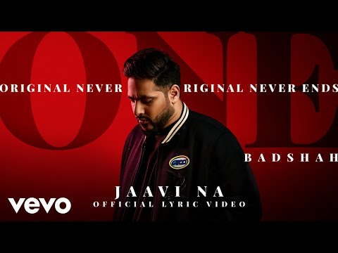 Badshah - Jaavi Na | ONE Album | Official Lyric Video
