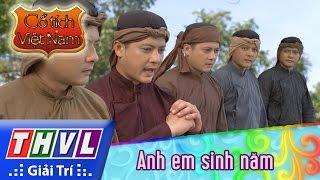 THVL | Cổ tích Việt Nam: Anh em sinh năm - Phần cuối
