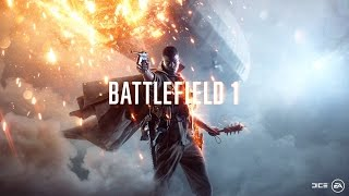 BattleField 1 Alpha OST Menu Music, 12 tracks. [Orchestral]
