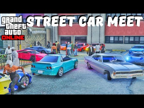 Street Car Meet Grand Theft Auto Online