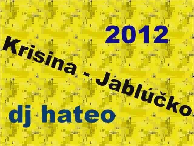 Kristina - Jablůčko (djhateo 2012)