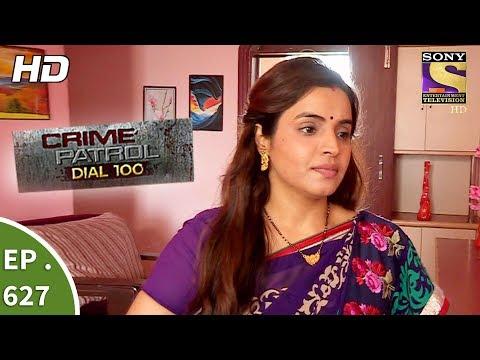 Crime Patrol Dial 100 - क्राइम पेट्रोल - Ep 627 - The Revenge Part 2 - 10th October, 2017 thumbnail