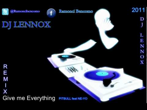 Give Me Everything Remix (DJ lennox)