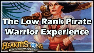 [Hearthstone] The Low Rank Pirate Warrior Experience