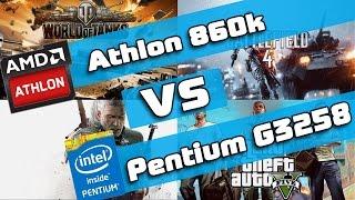 AMD Athlon 860k vs Intel Pentium G3258 - какой процессор лучше для игр?