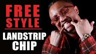Landstrip Chip Freestyle | What I Do