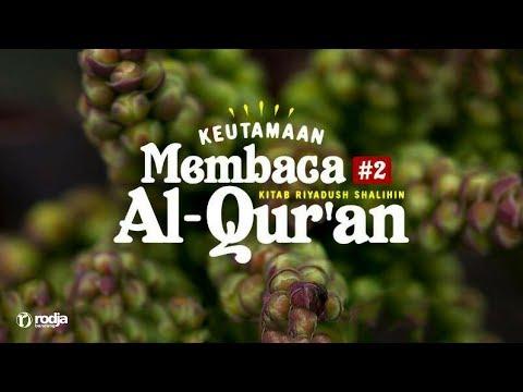 Keutamaan Membaca Al-Qur'an #2 | Ustadz Abu Haidar As-Sundawy
