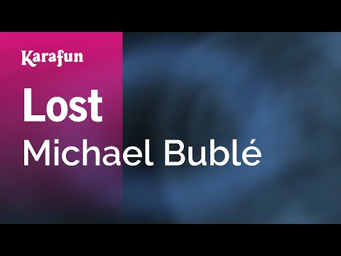 Karaoke Lost - Michael Bublé * video