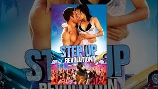 Step Up 4 - Step Up: Revolution