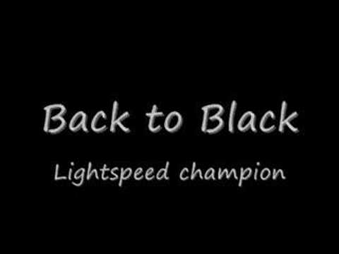 Lightspeed Champion - Back To Black