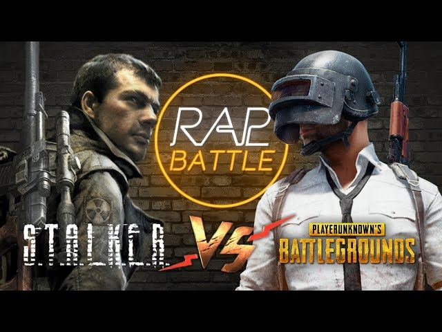 Рэп Баттл - S.T.A.L.K.E.R. vs. PUBG (PlayerUnknown's Battlegrounds)