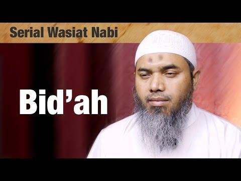 Serial Wasiat Nabi Ke-94: Bid'ah! - Ustadz Afifi Abdul Wadud