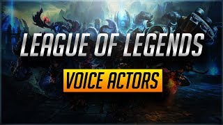 League of Legends Voice Actors 2017 Edition