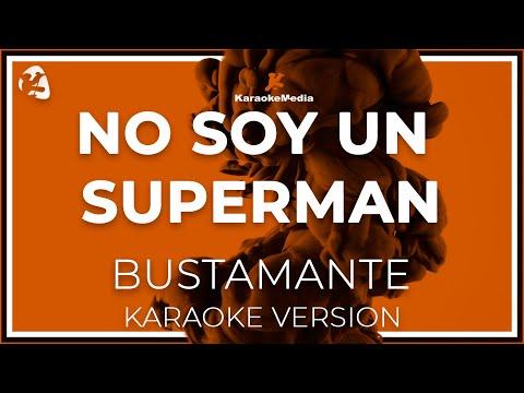 David Bustamante - No Soy Un Superman (Karaoke)