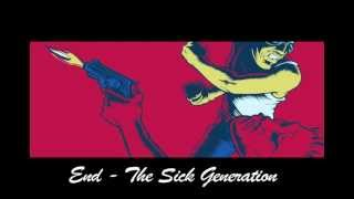 The Sick Generation