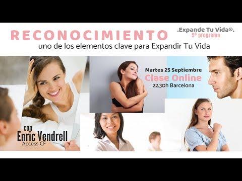 ✨Expande Tu Vida✨ 5º - EL RECONOCIMIENTO con Enric Vendrell. Access Consciousness