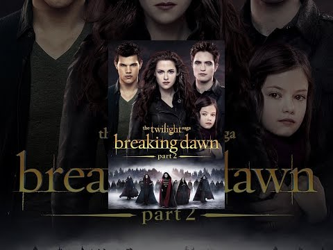 The Twilight Saga: Breaking Dawn Part 2 video