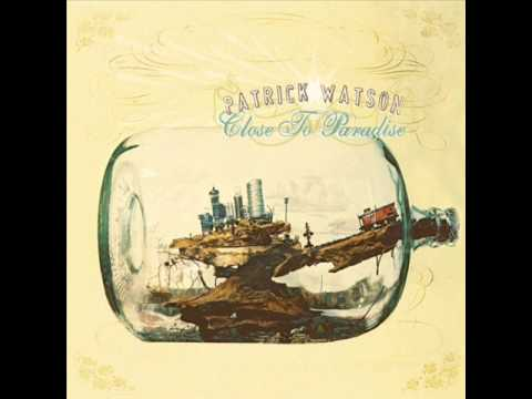 Patrick Watson - Slip Into Your Skin