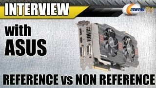 Newegg TV_ ASUS Non Reference vs. Reference