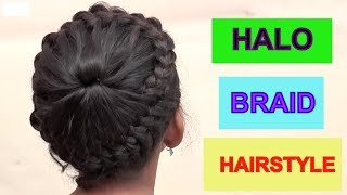 LATEST HALO BRAID HAIRSTYLE FOR GIRLS || SIMPLE BRAID HAIRSTYLES
