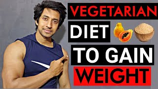 Vegetarian diet Plan For Weight Gain And Muscle Building - Cheap and Easy Diet - 2020