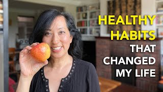Healthy Habits That Changed My Life