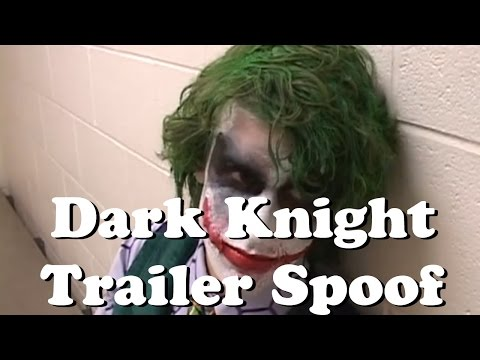 The Dark Knight Trailer Spoof Video