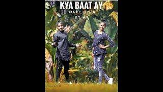 Kya Baat Ay Dance Harrdy Sandhu Choreography By A J Dance A J Dance Academy
