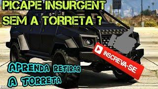 GTA V ONLINE MODIFICAÇÃO NA PICAPE INSURGENTE COM TORRETA MUITO TOP