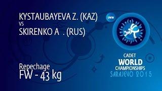 Repechage FW - 43 kg: A. SKIRENKO (RUS) df. Z. KYSTAUBAYEVA (KAZ) by FALL, 4-0