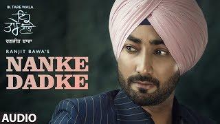 Nanke Dhadke: Ranjit Bawa (Audio Song) Ik Tare Wala | Jassi X | Arjan Virk | Latest Punjabi Song