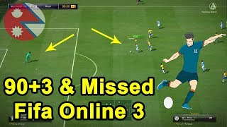 How Messi missed it | Fifa Online 3 | FC Nepal