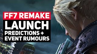 Final Fantasy 7 Remake Release Date + Uncovered Rumours: Sifting Through The Noise