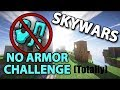 The no armor troll?!?!? (Not what u think)
