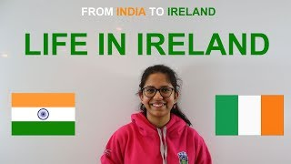 5/5 - From India to Ireland: Life in Ireland for an Indian