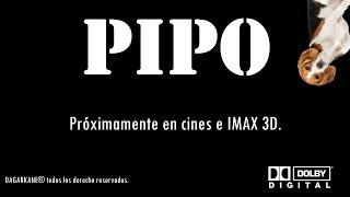 PIPO: (MOVIE) Official Trailer. Alexelcapo