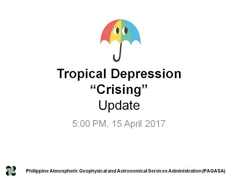 DOST-PAGASA  Press Briefing Tropical Depression #CrisingPH  Issued at 5PM April 15, 2017