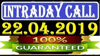 IntraDay Top 3 Jackpot Call  22.04.2019  || today stock || intraday || best stock for 2018