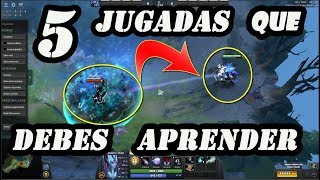 5 JUGADAS PRO QUE DEBES APRENDER DOTA 2 ( 5 -TIPS TRUCOS CONSEJOS )