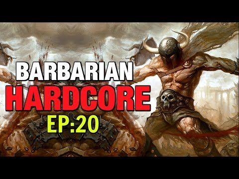Hardcore Barbarian Lets Play EP:20 Diablo 3 Season 16 Patch 264 Build