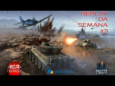 Replay da Semana #03 - War Thunder -ROTA- IronBuster