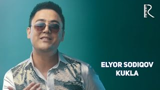 Elyor Sodiqov - Kukla   Элёр Содиков - Кукла