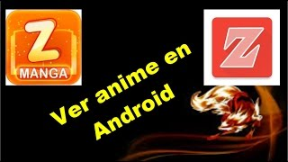 Mejores Apps para ver Anime en Android!!