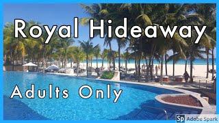 Royal Hideaway in Playa del Carmen, adult only