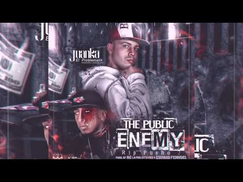 Juanka El Problematik - The Public Enemy (Rip Pusho 2)