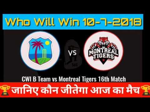 10-7-1018// MNT vs CWIB जानिए कौन जीतेगा आज का मैच ।।। Who Will Win today's match.