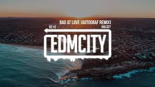 Download Lagu Halsey - Bad at Love (Autograf Remix) Gratis STAFABAND